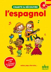 couverture chante et découvre l'espagnol