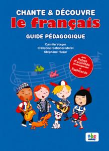 couverture chante et découvre le français - pack pédagogique
