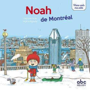 couverture Noah de Montréal